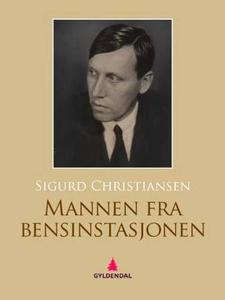 Mannen fra bensinstasjonen (ebok) av Sigurd C