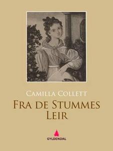 Fra de Stummes Leir (ebok) av Camilla Collett