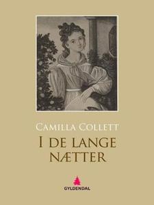 I de lange nætter (ebok) av Camilla Collett