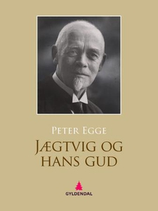 Jægtvig og hans gud (ebok) av Peter Egge