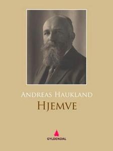 Hjemvé (ebok) av Andreas Haukland