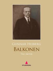 Balkonen (ebok) av Gunnar Heiberg