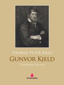 Gunvor Kjeld (ebok) av Thomas Krag