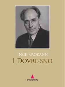 I Dovre-sno (ebok) av Inge Krokann