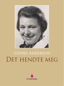 Det hendte meg (ebok) av Gidske Anderson