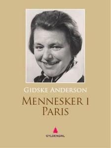 Mennesker i Paris (ebok) av Gidske Anderson