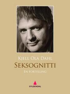 Seksognitti (ebok) av Kjell Ola Dahl