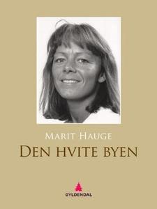 Den hvite byen (ebok) av Marit Hauge