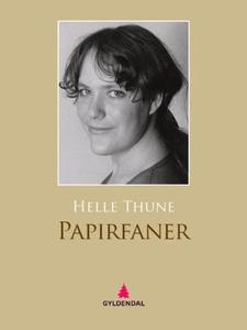 Papirfaner (ebok) av Helle Thune