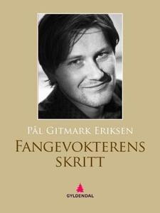 Fangevokterens skritt (ebok) av Pål Gitmark E