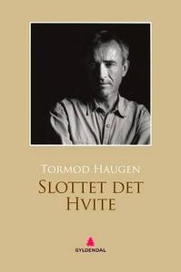 Slottet det Hvite (ebok) av Tormod Haugen