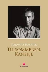 Til sommeren - kanskje (ebok) av Tormod Hauge