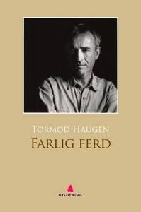 Farlig ferd (ebok) av Tormod Haugen