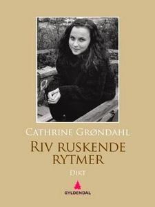 Riv ruskende rytmer (ebok) av Cathrine Grønda