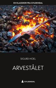 Arvestålet (ebok) av Sigurd Hoel