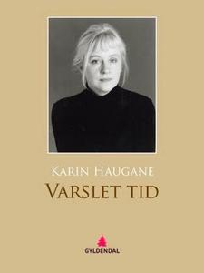 Varslet tid (ebok) av Karin Haugane