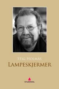 Lampeskjermer (ebok) av Stig Holmås