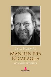 Mannen fra Nicaragua og andre noveller (ebok)