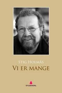 Vi er mange (ebok) av Stig Holmås