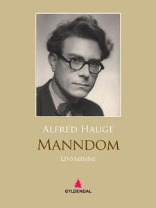 Manndom (ebok) av Alfred Hauge
