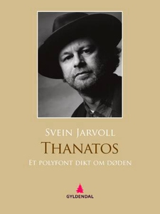 Thanatos (ebok) av Svein Jarvoll