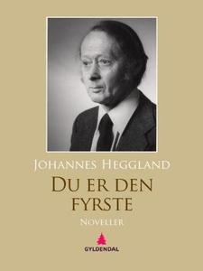 Du er den fyrste (ebok) av Johannes Heggland