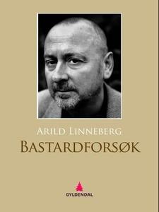Bastardforsøk (ebok) av Arild Linneberg