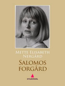 Salomos forgård (ebok) av Mette Elisabeth Ner