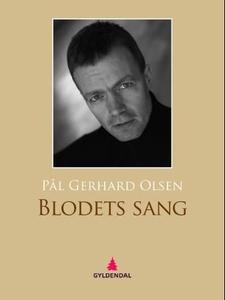 Blodets sang (ebok) av Pål Gerhard Olsen