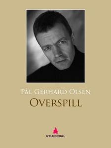 Overspill (ebok) av Pål Gerhard Olsen