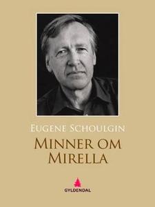 Minner om Mirella (ebok) av Eugene Schoulgin