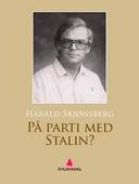 På parti med Stalin?