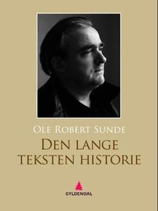 Den lange teksten historie (ebok) av Ole Robe
