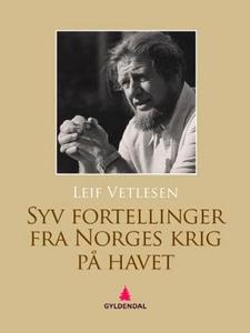 Syv fortellinger fra Norges krig på havet (eb