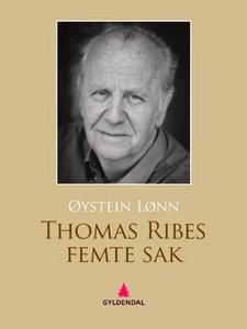 Thomas Ribes femte sak (ebok) av Øystein Lønn