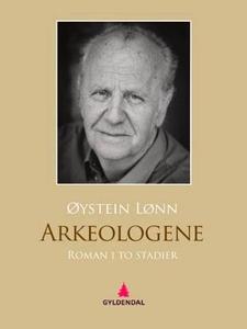 Arkeologene (ebok) av Øystein Lønn