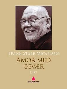 Amor med gevær (ebok) av Frank Stubb Micaelse