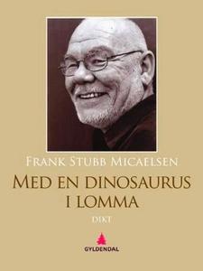 Med en dinosaurus i lomma (ebok) av Frank Stu