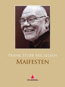 Maifesten (ebok) av Frank Stubb Micaelsen