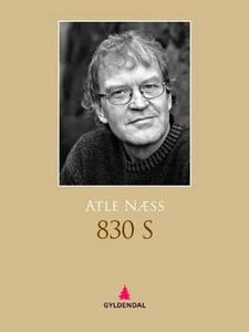 830 S (ebok) av Atle Næss