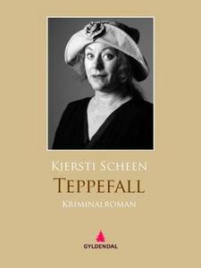 Teppefall (ebok) av Kjersti Scheen