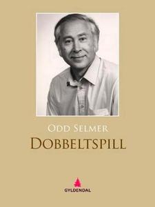 Dobbeltspill (ebok) av Odd Selmer