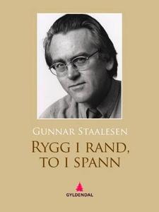 Rygg i rand, to i spann (ebok) av Gunnar Staa