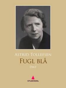 Fugl blå (ebok) av Astrid Tollefsen