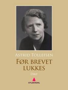 Før brevet lukkes (ebok) av Astrid Tollefsen