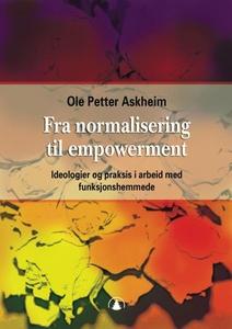 Fra normalisering til empowerment (ebok) av O