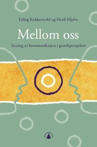 Mellom oss (ebok) av Erling Kokkersvold, Heid