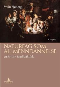 Naturfag som allmenndannelse (ebok) av Svein