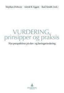 Vurdering, prinsipper og praksis (ebok) av