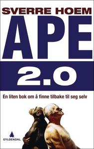 Ape 2.0 (ebok) av Sverre Hoem